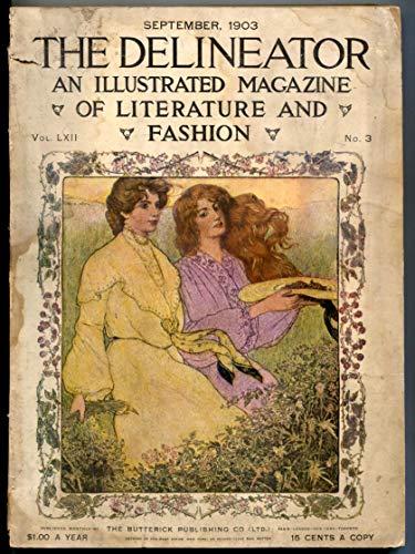 Delineator Magazine September 1903- Literature & Fashion G