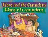 Clara and the Curandera / Clara y la Curandera, Monica Brown, 1558857001