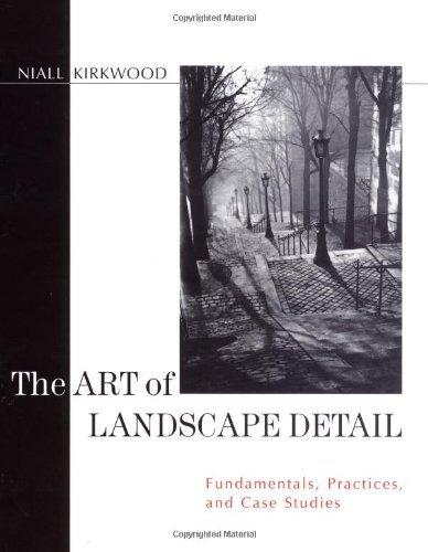 The Art of Landscape Detail: Fundamentals, Practices, and Case Studies (Landscape Detail compare prices)
