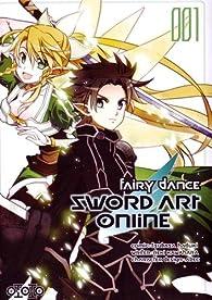 Sword Art Online : Fairy dance, tome 1 par Reki Kawahara