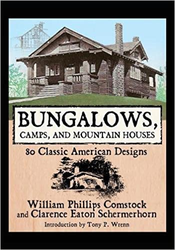 510e2uaxr5L._SX348_BO1,204,203,200_ William Phillips Comstock, Clarence Eaton Schermerhorn - Bungalows, Camps, and Mountain Houses: 80 Classic American Designs