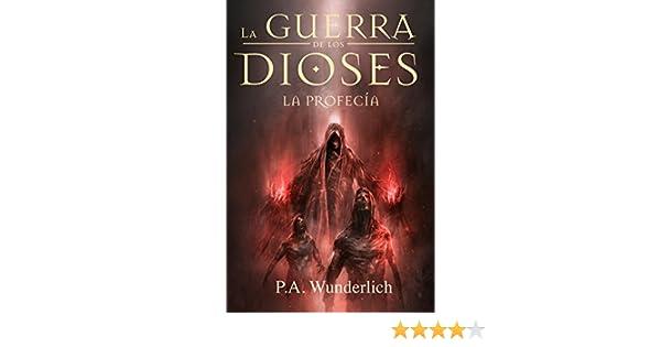 Amazon La Profeca La Guerra De Los Dioses N 3 Spanish