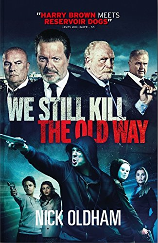 We Still Slay the Old Way: The Official Novelisation from the Film