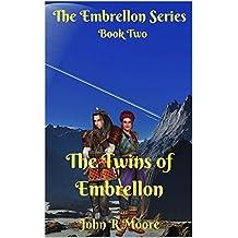 The Twins of Embrellon: Book Two of the Embrellon Series