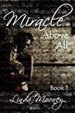Miracle Above All (Miracle Trilogy Book 1)
