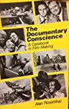 The Documentary Conscience 9780520040229