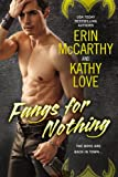 Fangs for Nothing by Erin McCarthy front cover