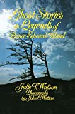 Front cover for the book Ghost Stories and Legends of Prince Edward Island by Julie V. Watson