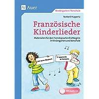 Französische Kinderlieder: Materialien für den Fremdsprachenfrühbeginn in Kindergarten und Vorschule (1. Klasse/Vorschule)
