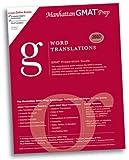 Word Translations GMAT Preparation Guide (Manhattan GMAT Preparation Guide: Sentence Correction)
