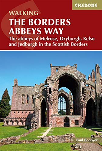Pdf Travel The Borders Abbeys Way: The abbeys of Melrose, Dryburgh, Kelso and Jedburgh in the Scottish Borders