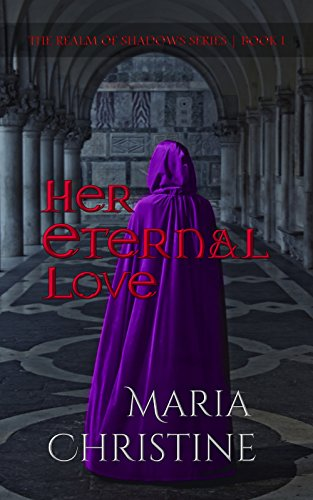 Search : Her Eternal Love (The Realm of Shadows Series Book 1)
