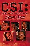 CSI: Demon House (Csi: Crime Scene Investigation)