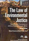 img - for The Law of Environmental Justice: Theories and Procedures to Address Disproportionate Risks (2009-05-15) book / textbook / text book