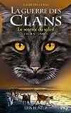 1. La guerre des clans cycle V : Le sentier du soleil (1)