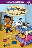 Rocky and Daisy Take a Vacation, Melinda Melton Crow, 1434260089