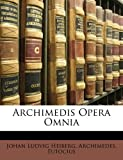 Archimedis Opera Omni, Johan Ludvig Heiberg and Archimedes, 1148565086
