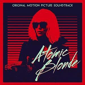 Atomic Blonde - Original Soundtrack