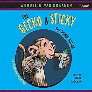 The Gecko and Sticky: The Power Potion Audiobook