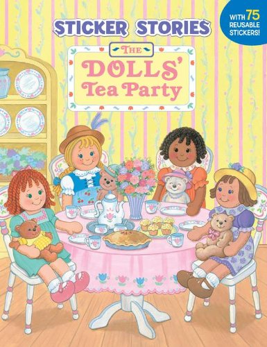 The Dolls' Tea Party (Sticker Stories)