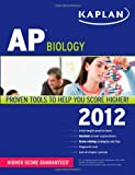 Kaplan AP Biology 2012, Linda Brooke Stabler and Mark Metz, 1609780612
