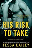 His Risk to Take (A Line of Duty Book 2)
