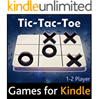Tic Tac Toe Games | 1 and 2 Player Interactive Content (Kindle Games Available Worldwide)