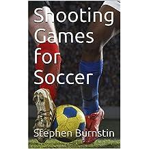 Shooting Games for Soccer