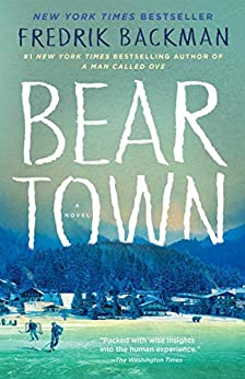 Beartown: A Novel by [Backman, Fredrik]