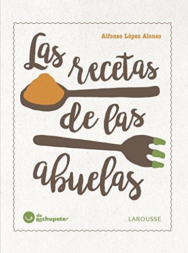 Amazon.com: Las recetas de las abuelas (Larousse - Libros ...