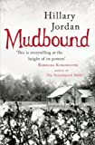 Front cover for the book Mudbound by Hillary Jordan