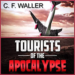 Tourists of the Apocalypse Hörbuch