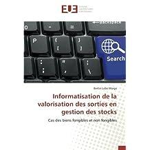Informatisation de la valorisation des sorties en gestion des stocks: Cas des biens fongibles et non fongibles
