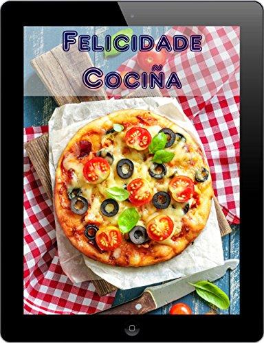 Felicidade Cociña: As mellores receitas de 3000 da a Z (Parte 2) (Galician Edition)