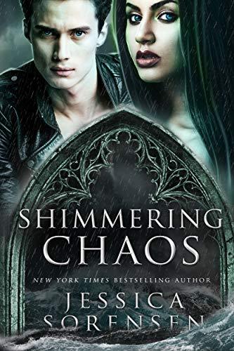 Shimmering Chaos (Enchanted Chaos Series Book 2)