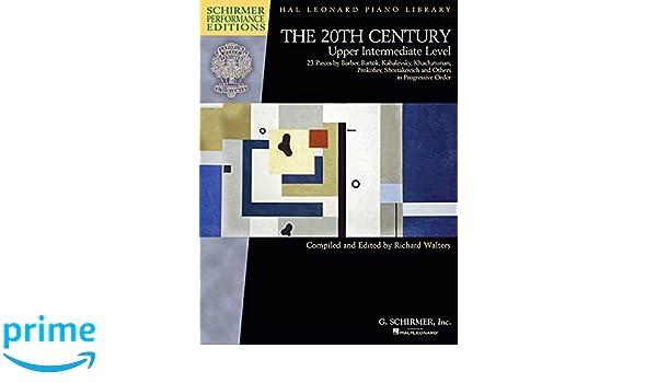 The 20th Century - Upper Intermediate Level: 23 Piano Pieces