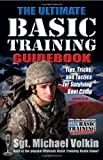 img - for The Ultimate Basic Training Guidebook: Tips, Tricks, and Tactics for Surviving Boot Camp book / textbook / text book