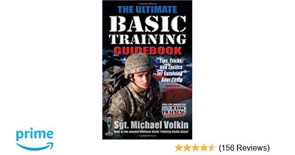 the ultimate basic training guidebook tips tricks and tactics for rh amazon com Richard Volkin Volkin Sargent