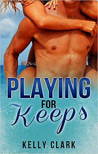Romance: New Adult: Playing For Keeps - A College Football