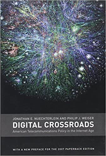 Book Digital Crossroads: American Telecommunications Policy in the Internet Age