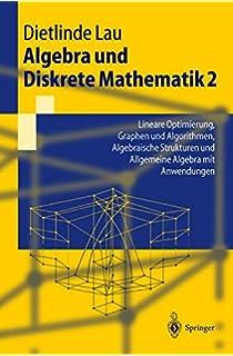 Algebra und Diskrete Mathematik fur Informatiker (German Edition)