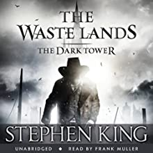 The Dark Tower III: The Waste Lands Audiobook by Stephen King Narrated by Frank Muller