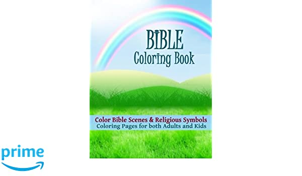Amazon Bible Coloring Book Color Bible Scenes And Religious