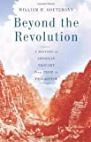 Beyond the Revolution, William H. Goetzmann, 0465004954