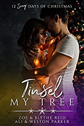 Tinsel My Tree: A Sexy Bad Boy Holiday Novel (The Parker's 12 Days of Christmas Book 4)