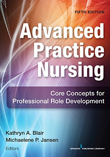 Advanced Practice Nursing, Fifth Edition Pdf