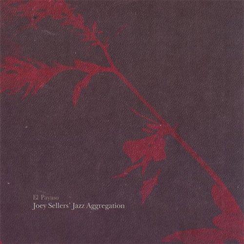 Amazon.com: El Payaso: Joey Sellers' Jazz Aggregation: MP3