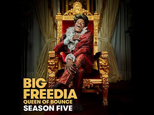 Amazon Com Big Freedia Queen Of Bounce Season 5 World