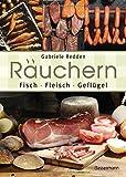 Räuchern: Fisch, Fleisch, Geflügel