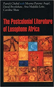 Book The Postcolonial Literature of Lusophone Africa